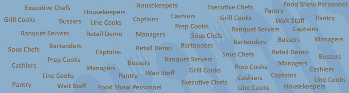 ... right person, the first time. Whether it is a banquet server for a  one-day event or an executive chef for your food service operation,  Culinary Staffing ...